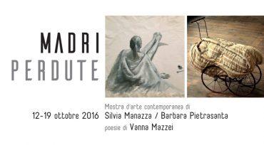 """""""Madri perdute"""" mostra evento alla Casa delle Donne di Milano"""